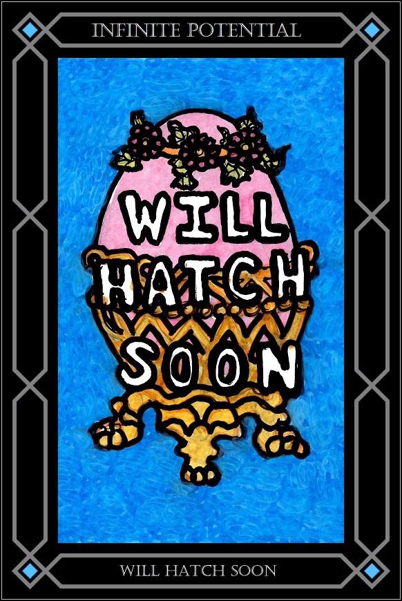 Card-Will-Hatch-Soon