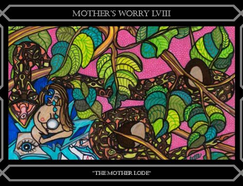 LVIII MOTHER'S WORRY