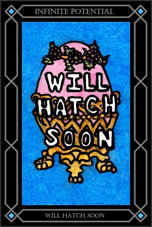 Card-Will-Hatch-Soon