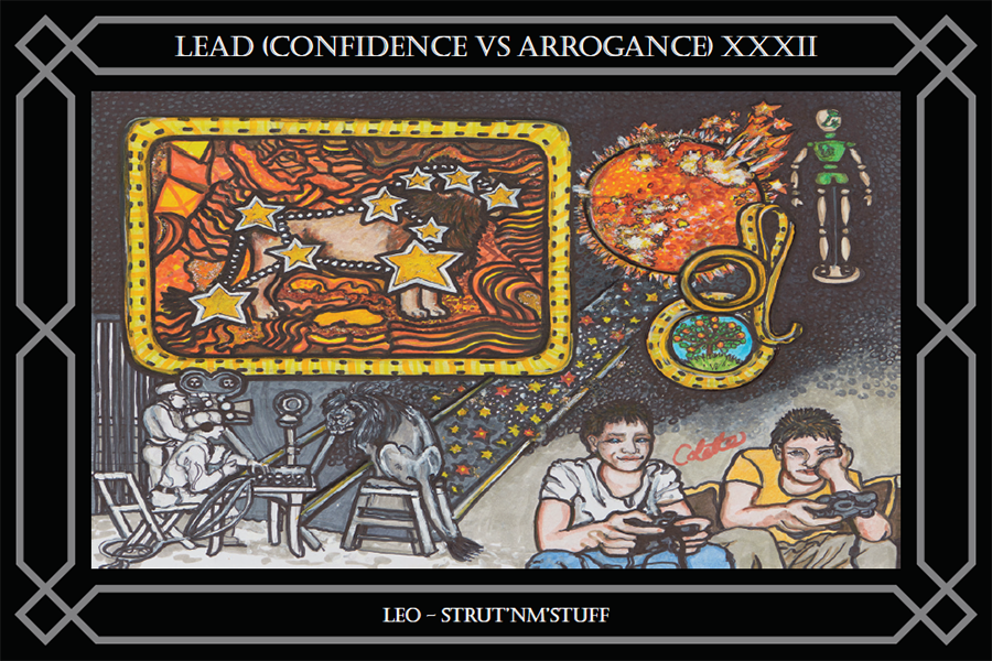 LEAD XXXII (Confidence VS Arrogance)