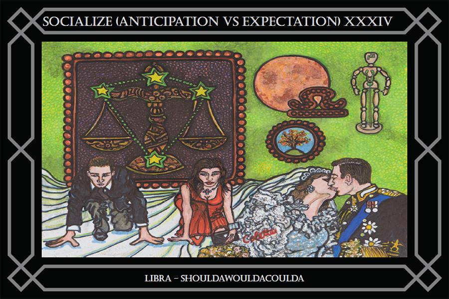 SOCIALIZE XXXIV (Anticipation VS Expectation)